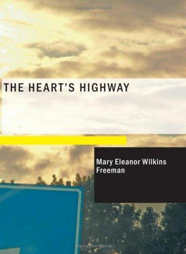 The Heart's Highway (Large Print Edition)