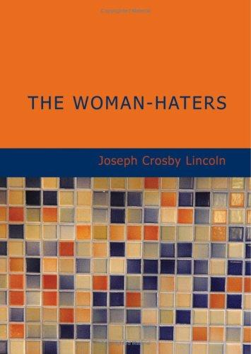 Download The Woman-Haters (Large Print Edition)