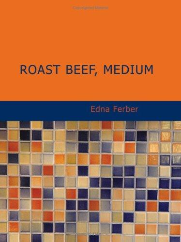 Roast Beef Medium (Large Print Edition)