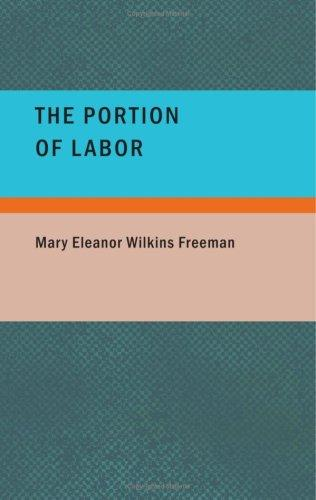 The Portion of Labor (Large Print Edition)