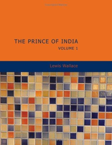 The Prince of India Volume 1