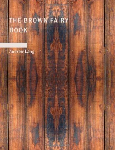 The Brown Fairy Book (Large Print Edition)