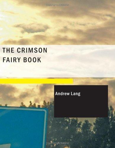 Download The Crimson Fairy Book (Large Print Edition)