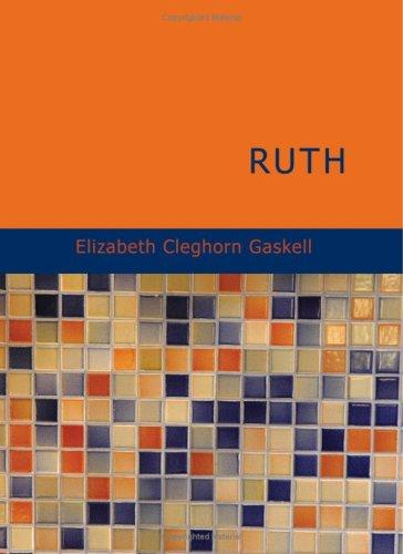 Download Ruth (Large Print Edition)