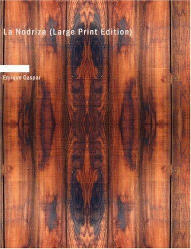 Download La Nodriza (Large Print Edition)