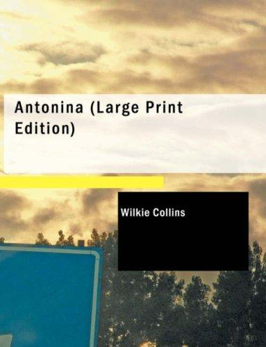 Download Antonina (Large Print Edition)