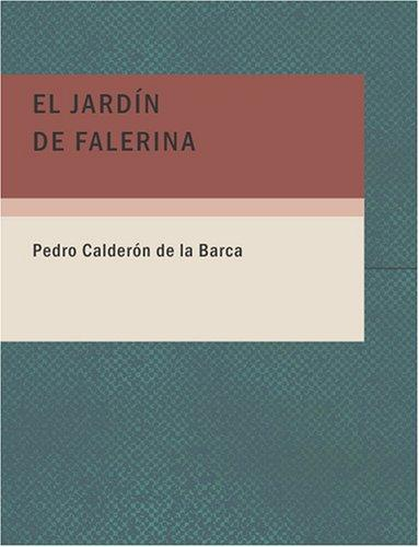 Download El Jardín de Falerina (Large Print Edition)