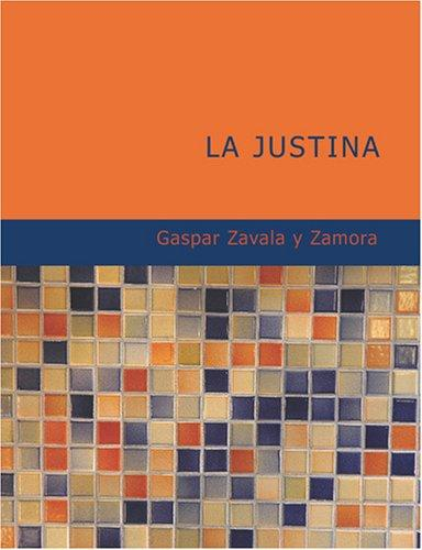 La Justina (Large Print Edition)