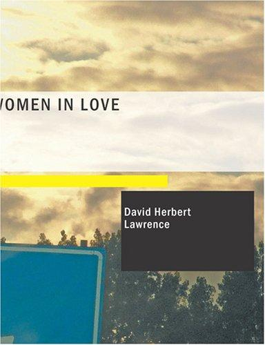 Women in Love (Large Print Edition)