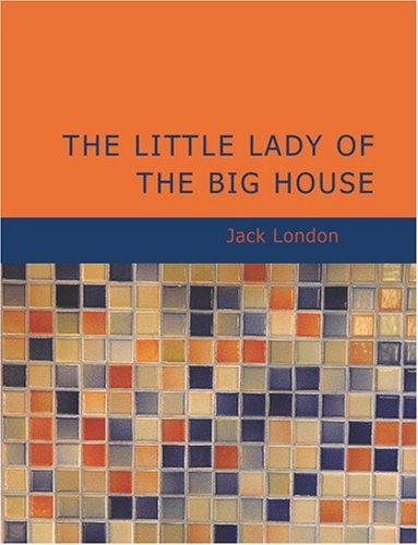 Download The Little Lady of the Big House (Large Print Edition)