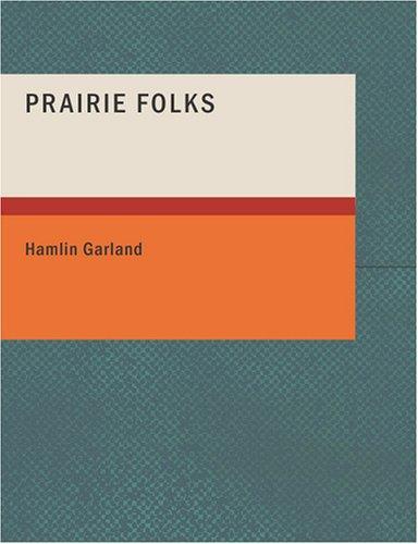 Prairie Folks (Large Print Edition)