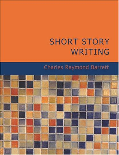 Download Short Story Writing (Large Print Edition)
