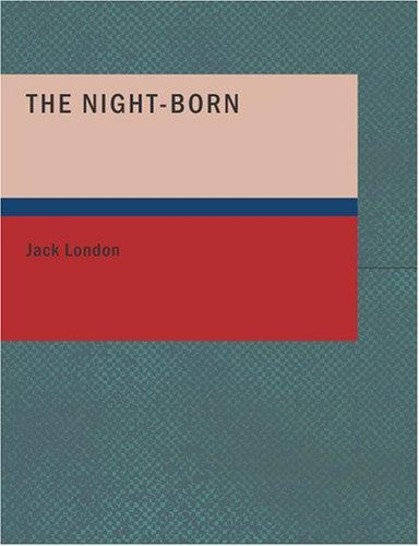 Download The Night-Born (Large Print Edition)