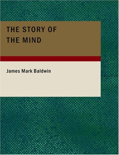 Download The Story of the Mind (Large Print Edition)
