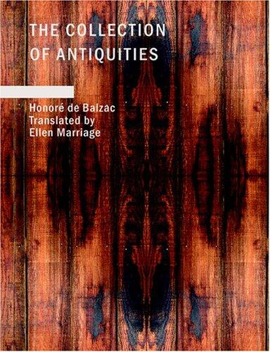 Download The Collection of Antiquities (Large Print Edition)