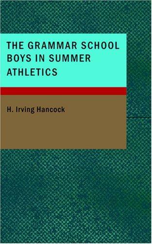 Download The Grammar School Boys in Summer Athletics