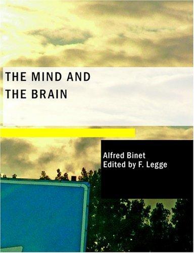 The Mind and the Brain (Large Print Edition)