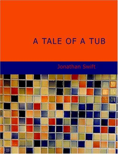 A Tale of a Tub (Large Print Edition)