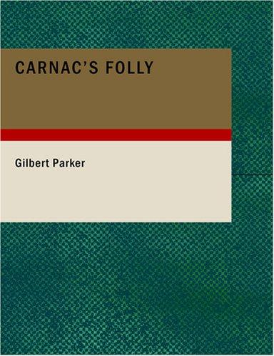 Download Carnac's Folly (Large Print Edition)