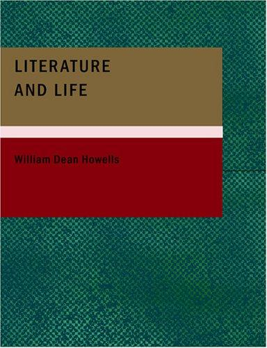 Download Literature and Life (Large Print Edition)