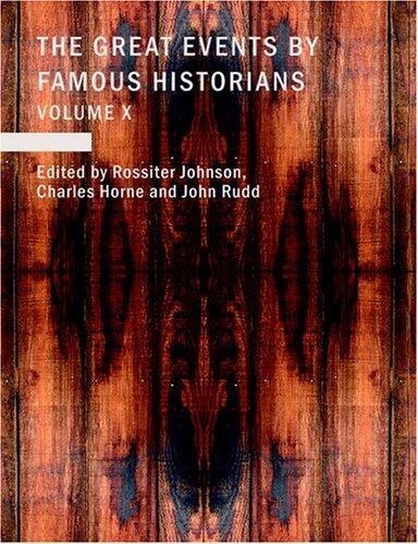 The Great Events by Famous Historians (Large Print Edition)