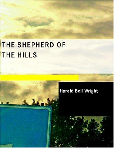 The Shepherd of the Hills (Large Print Edition)