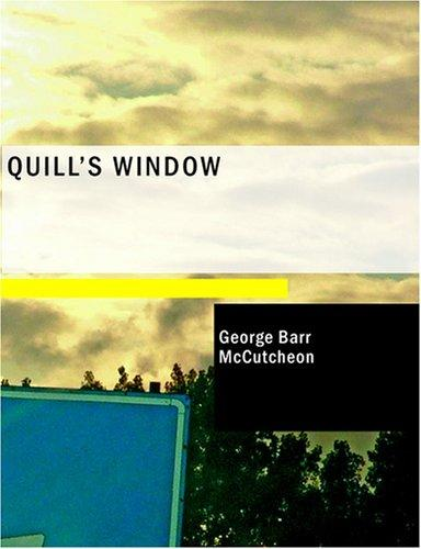 Quill's Window (Large Print Edition)