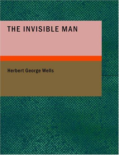 Download The Invisible Man (Large Print Edition)
