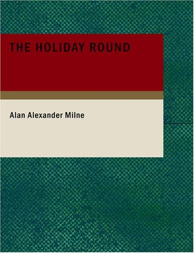 Download The Holiday Round (Large Print Edition)