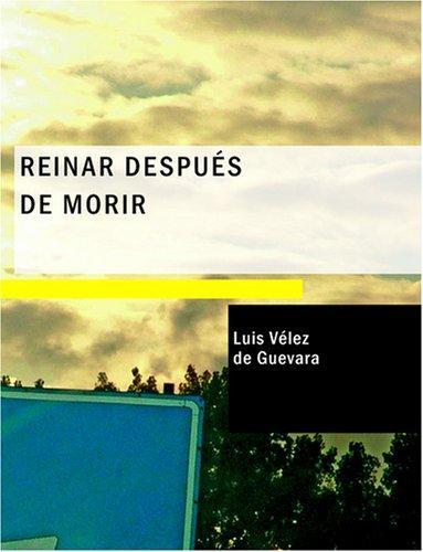 Reinar después de morir (Large Print Edition)