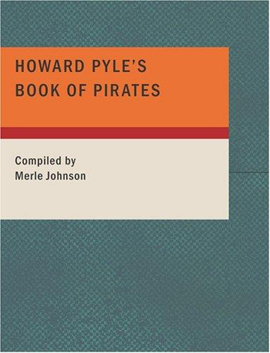 Howard Pyle's Book of Pirates (Large Print Edition)