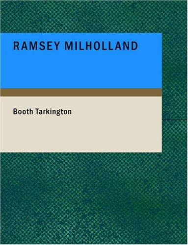 Ramsey Milholland (Large Print Edition)