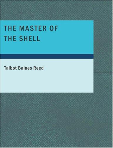 The Master of the Shell (Large Print Edition)