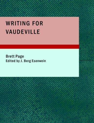 Download Writing for Vaudeville (Large Print Edition)