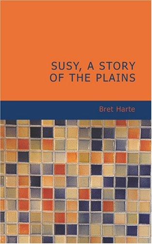 Download Susy; A Story of the Plains