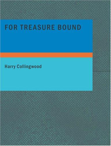 For Treasure Bound (Large Print Edition)