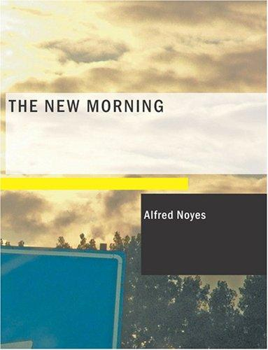The New Morning (Large Print Edition)