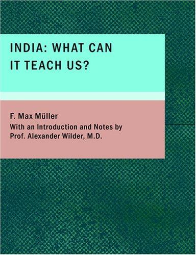 India: What can it teach us? (Large Print Edition)