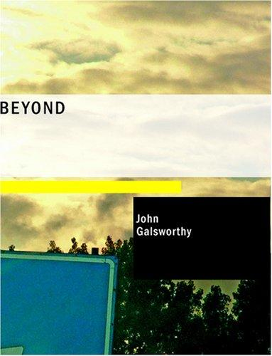 Beyond (Large Print Edition)