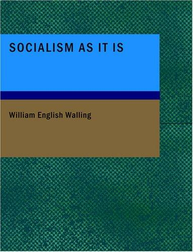 Download Socialism As It Is (Large Print Edition)