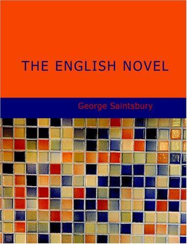 The English Novel (Large Print Edition)