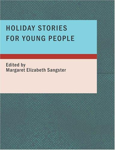 Holiday Stories for Young People (Large Print Edition)