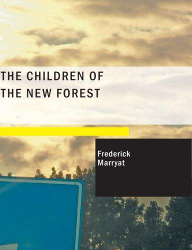 The Children of the New Forest (Large Print Edition)