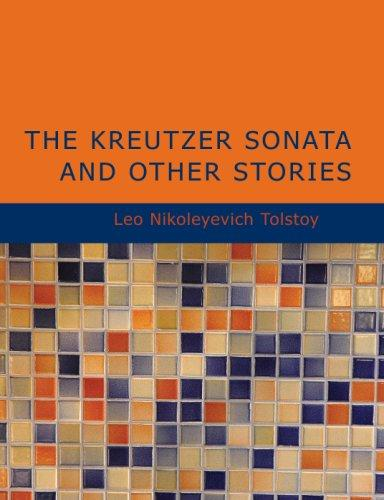Download The Kreutzer Sonata and Other Stories (Large Print Edition)