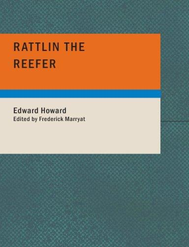 Rattlin the Reefer (Large Print Edition)