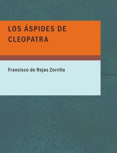 Los çspides de Cleopatra (Large Print Edition)