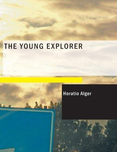 The Young Explorer (Large Print Edition)