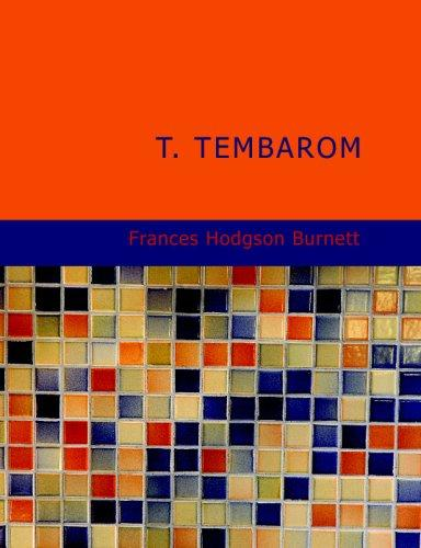 Download T. Tembarom (Large Print Edition)