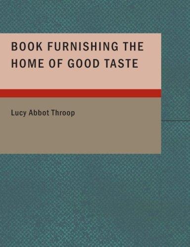 Furnishing the Home of Good Taste (Large Print Edition)