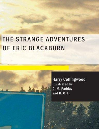 The Strange Adventures of Eric Blackburn (Large Print Edition)